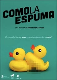 Como la espuma (2017) Torrent eMule