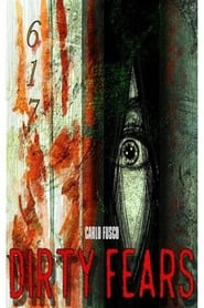 Dirty Fears (2020)