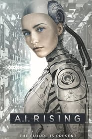 A.I. Rising (2019) Watch Online Free