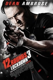 Poster 12 Rounds 3: Lockdown 2015