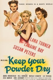 'Keep Your Powder Dry (1945)