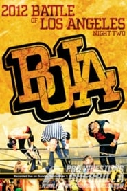 PWG: 2012 Battle of Los Angeles - Night Two