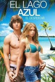 Ver El Lago Azul: El Despertar (2012) Online Pelicula Completa Latino Español en HD