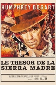 Le Trésor de la Sierra Madre en streaming