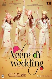 Veere Di Wedding 2018 Full Movie Watch Online Putlocker Free HD Download