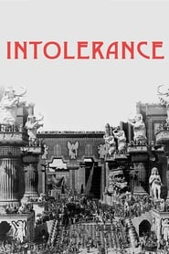 Intolerance: Love's Struggle Throughout the Ages (1925)