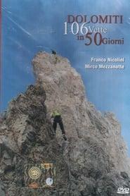 Dolomiti – 106 Vette in 50 Giorni