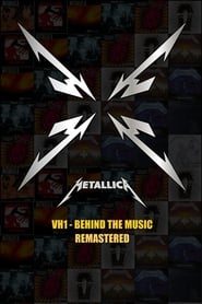 Metallica: VH1 Behind the Music (remastered 2010)