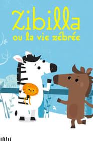 Poster Zibilla ou la vie zébrée 2019