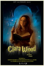 Clara Wood and the Sorcerous Wonder (2021)