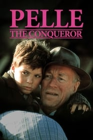 Watch Pelle the Conqueror