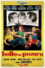 Poor Girl, Pretty Girl – Frumoase, dar sărace (1957)