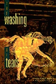 The Washing of Tears movie