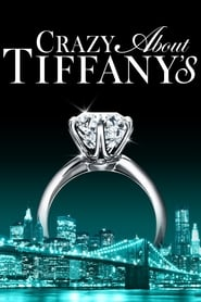 Poster for Crazy About Tiffany's