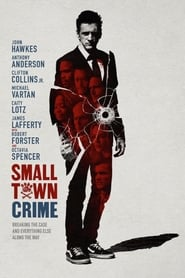 Small Town Crime (2017) 720p WEB-DL 600MB Ganool