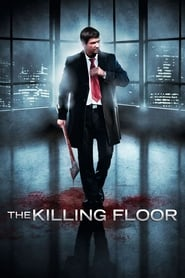 'The Killing Floor (2007)
