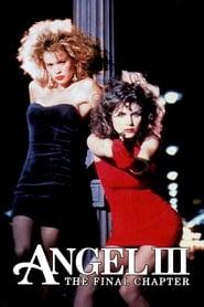 Angel III: The Final Chapter (1988)