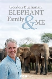Gordon Buchanan: Elephant Family & Me 2016
