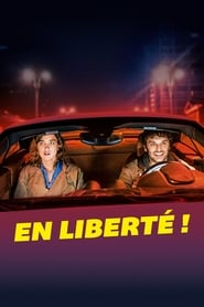 Film En liberté ! Streaming Complet - ...