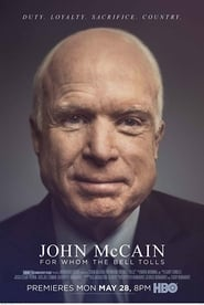 John McCain: For Whom the Bell Tolls (2018) Full Movie Stream On Spacemov