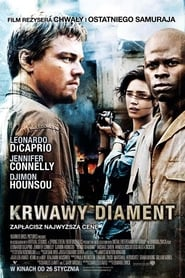 Krwawy diament / Blood Diamond (2006)