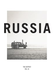 Russia: The Outpost Vol. 1 (2013)