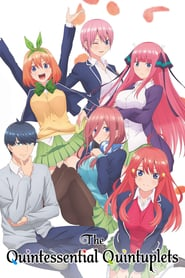 Poster The Quintessential Quintuplets - Season 1 Episode 5 : Five Fifths 2021