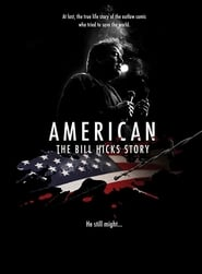 American: The Bill Hicks Story 2010