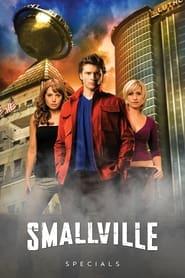 Smallville - Season 0 : Specials