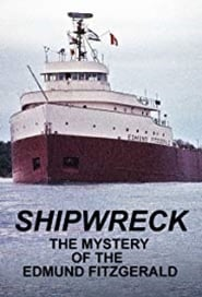 Shipwreck: The Mystery of the Edmund Fitzgerald 1995