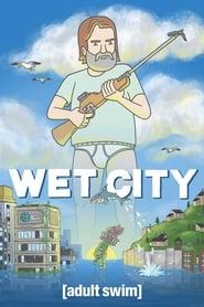 Wet City 2019