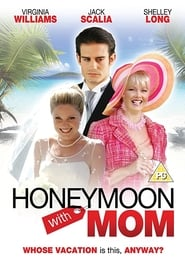 Honeymoon with Mom (2006)