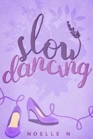 Slow Dancing 2021