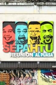 Sepahtu Reunion Al Puasa