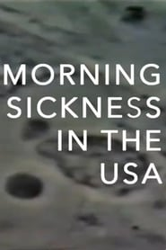 Morning Sickness in the USA