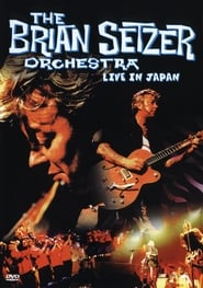 The Brian Setzer Orchestra: Live in Japan (2002)
