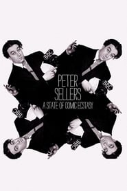 Peter Sellers: A State of Comic Ecstasy (2020)