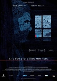 Are You Listening Mother? 2019