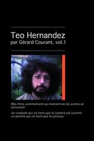Mes films commencent au moment où les autres se terminent (Conversation avec Teo Hernandez I) 2014