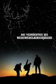 Das Vermächtnis des Weißwedelhirschjägers (2018)