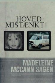 Hovedmistænkt: Madeleine McCann-sagen 2021