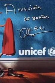 Gala UNICEF 1999: A mis niños de 30 años 1999