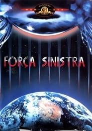Força Sinistra 1985 Dublado Online