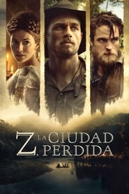 Z, la ciudad perdida (2017) | The Lost City of Z