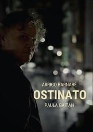 مشاهدة فيلم Ostinato 2021 مترجم أون لاين بجودة عالية