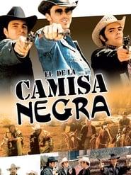 فيلم El de la Camisa Negra مترجم