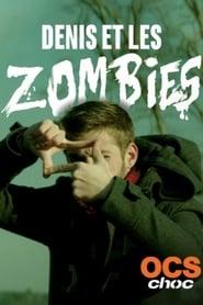 Denis et les zombies -  - Azwaad Movie Database
