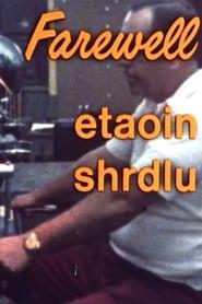 Farewell, Etaoin Shrdlu 1980