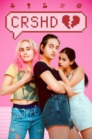 Crshd (2019) Watch Online Free