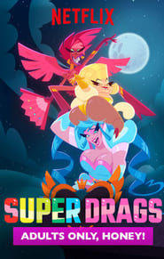 Super Drags (2018)